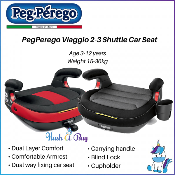 Peg Perego Viaggio 2-3 Shuttle Booster Car Seat for 15 to 36kg - Made in Italy