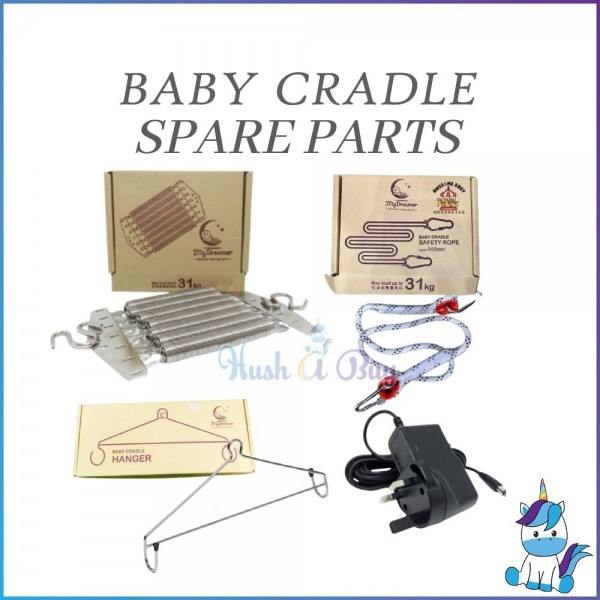Power Adapter/Spring/Safety Rope/Hanger for MYDREAMER Electronic Baby Cradle - BUATAN MALAYSIA